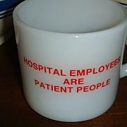Anchor Hocking Red & White Hospital Employee Mug Play on Words