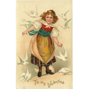 Embossed Valentine Postcard of Girl with Doves - Undivided Back 1907