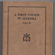 'A First Course in Algebra Part II' United States Armed Forces Institute paper back Book
