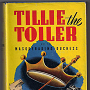 'Tillie the Toiler and the Masquerading Duchess' hard back Book