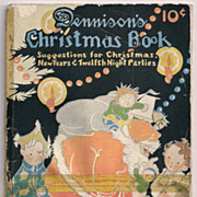 Dennison's Christmas Book 1924 Great Party Ideas!!