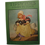"""Tippytoes Comes to Town"", 1st Edition, 1926, Rand McNally"