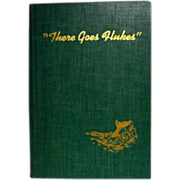 """""""There Goes Flukes"""" by William Henry, 1st  edition, signed by Author"""