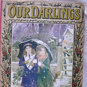 """Vintage Children's Book """"OUR DARLINGS"""" Circa 1914"""