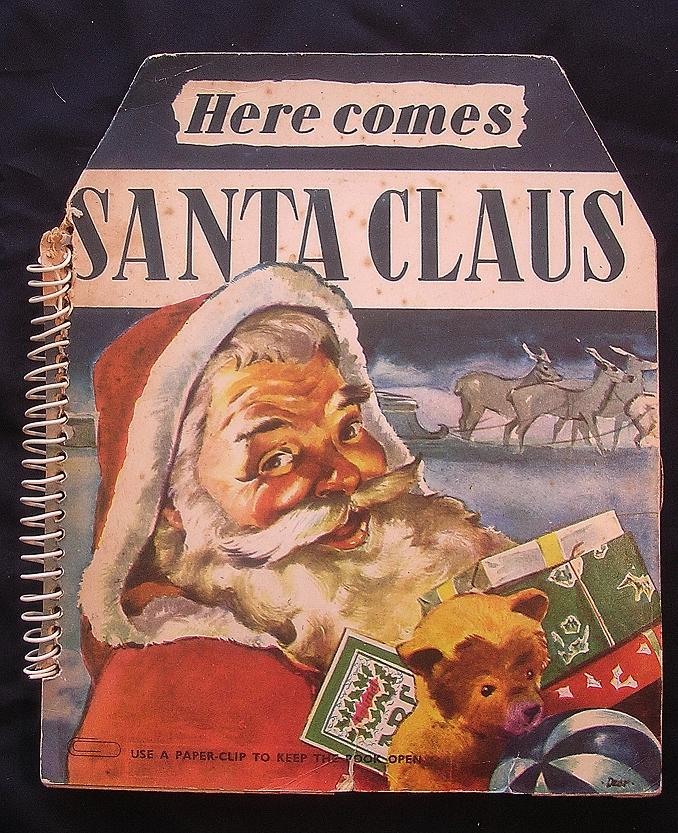 Vintage POP - OUT Book 'Here Comes Santa Claus' Circa 1950