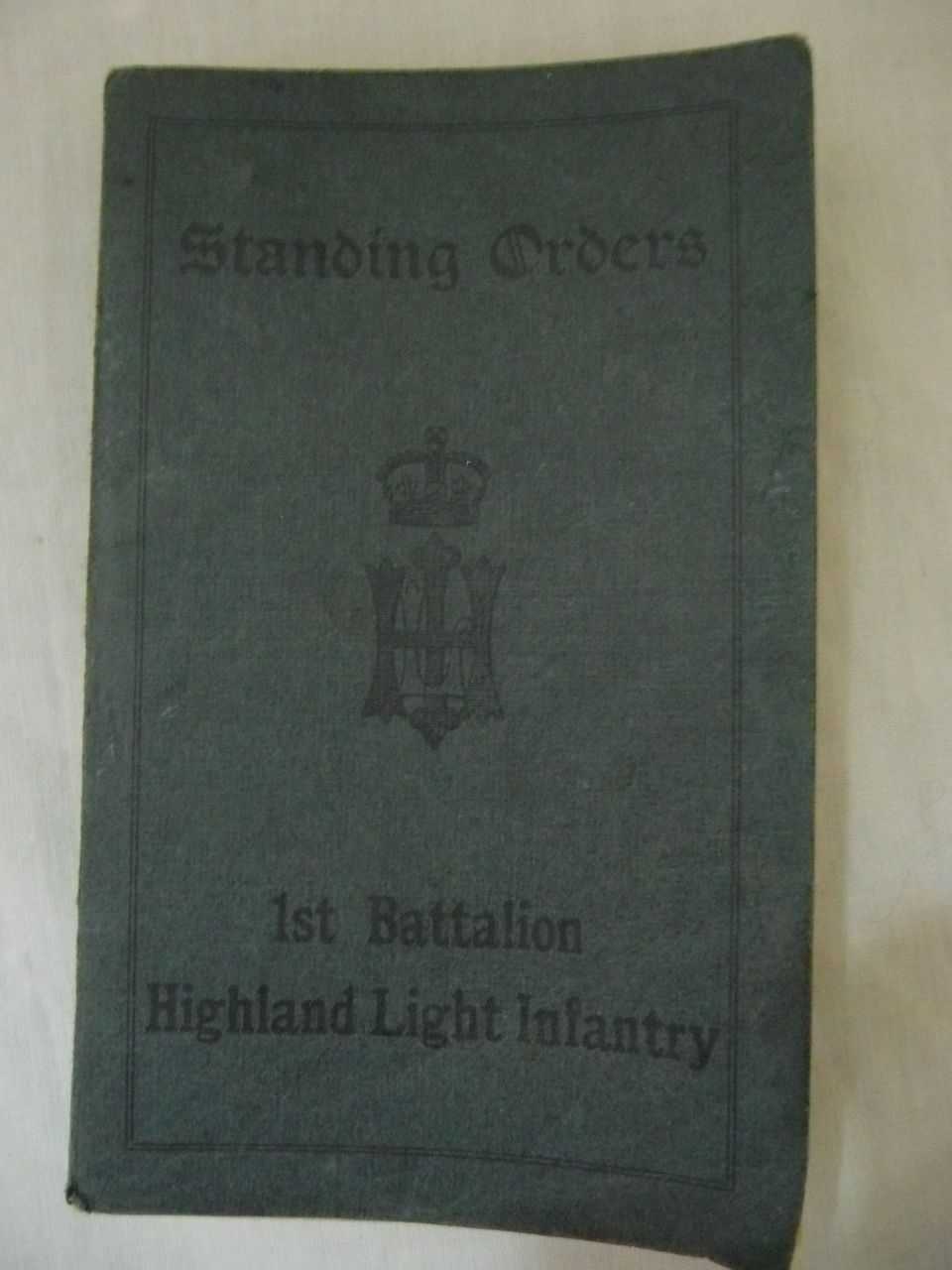 1912 (Lucknow) Standing Orders  booklet  For 1st Battalion Highland Light Infantry