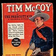 "1935 ""Tim McCoy in The Prescott Kid"" Big Little Book"