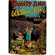 """Raggedy Ann & the Golden Ring"" Johnny Gruelle Book"
