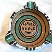 "Vintage ""Hotel Reale Roma"" Italy Pottery Advertising Ash Tray"