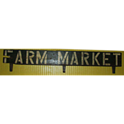 Vintage Farm Market Painted Wooden Sign