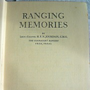 Ranging Memories by Lieut.-Colonel HFN Jourdain, CMG: Privately Printed: 1934