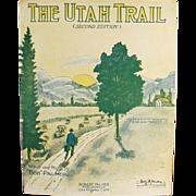 Old Sheet Music - The Utah Trail - 1928