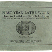 Vintage, South Bend Lathe Work Text Book - 1920's