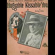 Vintage Sheet Music - 1929 Rudy Vallee, Huggable Kissable You