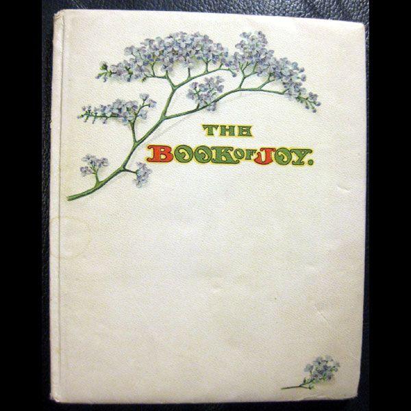 The Book Of Joy - Art Nouveau Book 1903