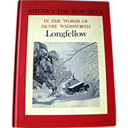 In The Words of Henry Wadsworth Longfellow Poetry Book / Photography Book / America The Beautiful / Gift Book