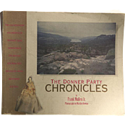 The Donner Party Chronicles by Frank Mullen Jr Photographs by Marilyn Newton Signed Copy / Vintage Historical Book