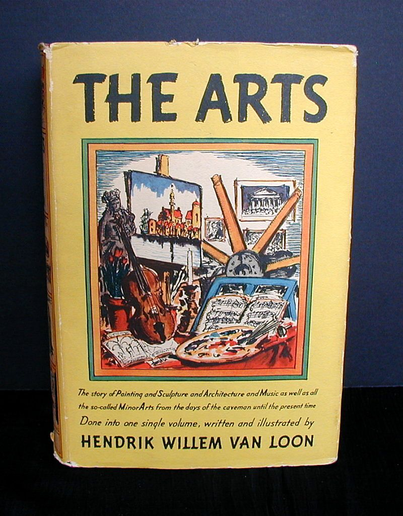 """Book: """"The Arts"""", written & illustrated by Hendrik Willem Van Loon"""