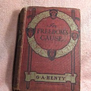 Book – In Freedom's Cause by G. A. Henty