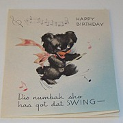 Vintage Black Americana Black Bear Caricature Birthday Greeting Card Dis Numbah Sho Has Got Dat Swing
