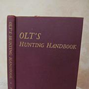 1948 Olt's Hunting Handbook by Bert Popowski, Illustrated