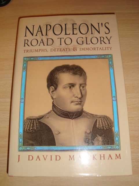 Book Napoleon's Road to Glory in hardcover with original signature of author