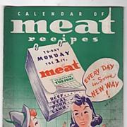 1938 Copyright Calendar of Meat Recipes Booklet