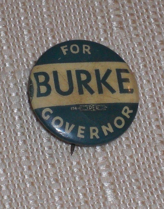 Burke for Governor KS Kansas 1942 Candidate Pinback Button