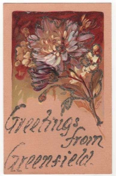 Greetings from Greenfield MA Massachusetts Postcard - Glitter - Flowers