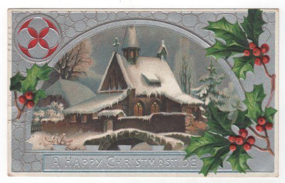 Christmas Vintage Postcard A Happy Christmastide Church Scene Holly