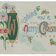 Christmas Vintage Postcard Wishing You a Merry Christmas Holly White Flowers
