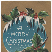 Christmas Vintage Postcard A Merry Christmas Snow Icicles Holly
