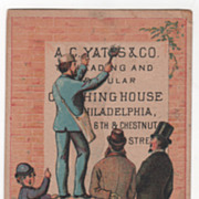 A C Yates & Co Leading Clothing House Philadelphia PA Victorian Trade Card