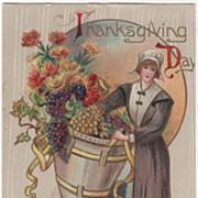 Pilgrim Maid with Cornucopia of Grapes Vintage Thanksgiving Postcard