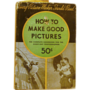 """How to Make Good Pictures"" Kodak Hard Back Book"