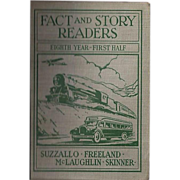 """1931 """"Fact and Story Readers, Eighth Year - First Half"""" Children's Textbook"""