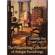 The Williamsburg Collection of Antique Furnishings 1978 2nd Printing Softcover