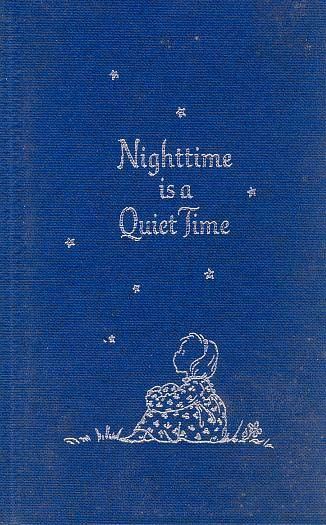 Scarce 1968 1st Ed w/ DJ  'Nighttime is a Quiet Time' - Poetry & Illustrations