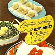 SCARCE 1950's 'Montgomery Cottage Cheese' Cookbook - Illustrated / Advertising / Dairy / Vintage