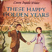 1953 'These Happy Golden Years' Laura Ingalls Wilder, DJ, Little House Series, Garth William's Art