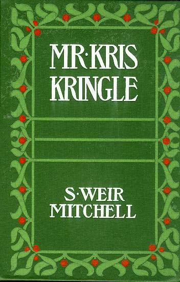 "Antique Book ""1904"" Illustrated Christmas Story - Mr. Kris Kringle"