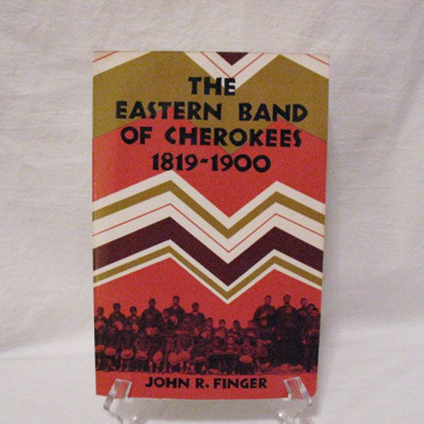Vintage Paperback Book The Eastern Band Of Cherokees 1819-1900 Copyright 1984 Very Good Condition