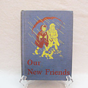 Vintage Book Our New Friends Basic Readers 1946 Edition Very Good Condition