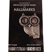 """Jewelry Collectors Book  """"The Little Book of Mexican Silver Trade and Hallmarks"""" by Bille Hougart"""