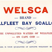 Welsca Brand, Wellfleet (MA) Bay Scallops Label, c. 1920