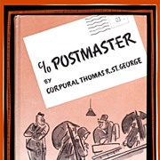 1943 c/o POSTMASTER Book by Corporal St. George, Marked 50% Off