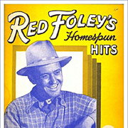 1949 Red Foley's Homespun Hits Song Book, Marked 50% Off