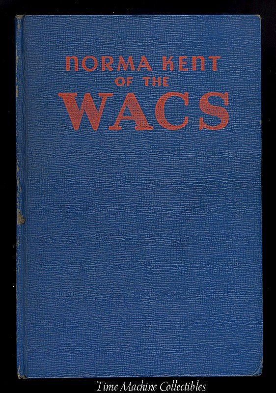 1943 Norma Kent of The Wacs Children's Adventure Book, Marked Over 50% Off