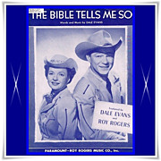 """1950 Roy Rogers and Dale Evans """"The Bible Tells Me So"""" Sheet Music"""