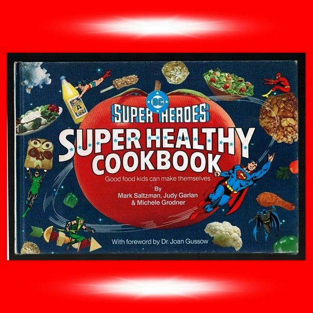 1981 DC Super Heroes Super Healthy Cookbook